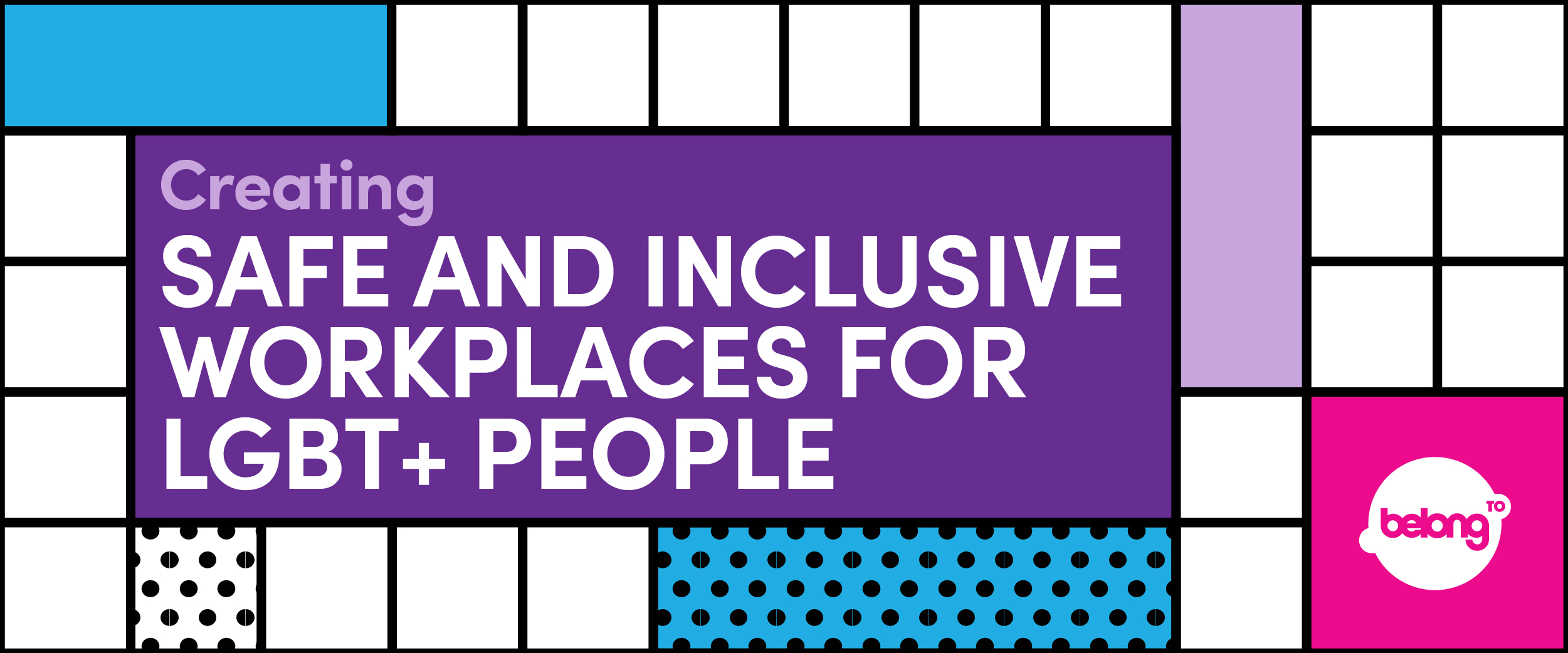Creating Safe and Inclusive Workplaces for LGBT+ People